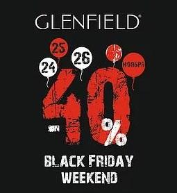 Черная пятница в GLENFIELD с 24 по 26 ноября. Скидка 40% на ВСЕ